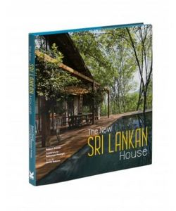 LAURENCE KING PUBLISHING - the new sri lankan house - Kunstbuch