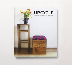 LAURENCE KING PUBLISHING - upcycle - Deko Buch