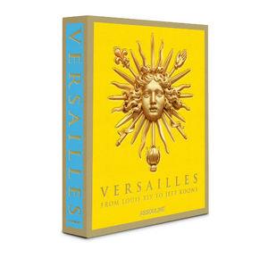 EDITIONS ASSOULINE - versailles - Kunstbuch