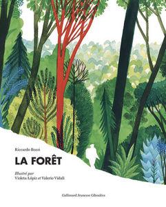 GALLIMARD  JEUNESSE - la forêt - Libro Infantil